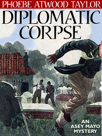 Diplomatic Corpse, by Phoebe Atwood Taylor (epub/Kindle/pdf)