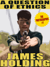 The Photographer #1: A Question of Ethics, by James Holding (epub/Kindle/pdf)
