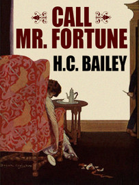 Call Mr. Fortune, by H. C. Bailey (epub/Kindle/pdf)
