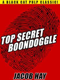 Boondoggle, by Jacob Hay  (epub/Kindle/pdf)