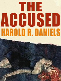 The Accused, by Harold R. Daniels (epub/Kindle)