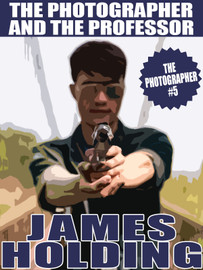 The Photographer #5: The Photographer and the Professor, by James Holding (epub/Kindle/pdf)