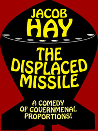 The Displaced Missile, by Jacob Hay (epub/Kindle/pdf)