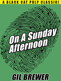 On a Sunday Afternoon, by Gil Brewer (epub/Kindle/pdf)