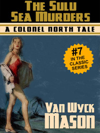The Sulu Sea Murders, by F. Van Wyck Mason (epub/Kindle/pdf)