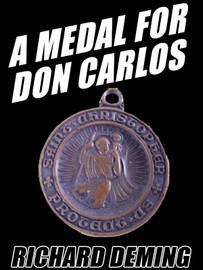 A Medal for Don Carlos, by Richard Deming (epub/Kindle/pdf)