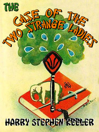 The Case of the Two Strange Ladies (Way Out #4), by Harry Stephen Keeler (epub/Kindle/pdf)