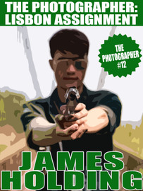 The Photographer #12: Lisbon Assignment, by James Holding (epub/Kindle/pdf)