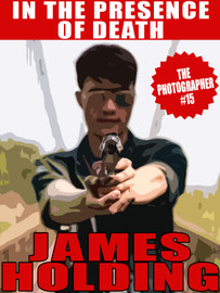 In the Presence of Death (The Photographer #15), by James Holding (epub/Kindle/pdf)