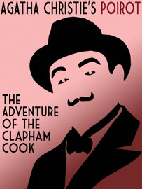 The Adventure of the Clapham Cook, by Agatha Christie (epub/Kindle/pdf)