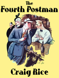The Fourth Postman, by Craig Rice (epub/Kindle/pdf)