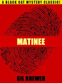Matinee, by Gil Brewer (epub/Kindle/pdf)