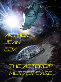 The Asteroid Murder Case, by Arthur Jean Cox (epub/Kindle/pdf)