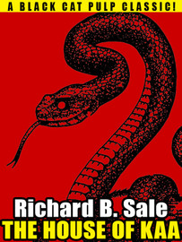 The House of Kaa, by Richard B. Sale (epub/Kindle/pdf)