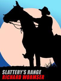 Slattery's Range, by Richard Wormser (epub/Kindle/pdf)
