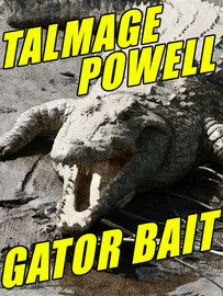 Gator Bait, by Talmage Powell (epub/Kindle/pdf)