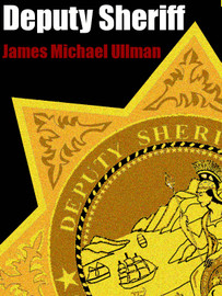 Deputy Sheriff, by James Michael Ullman (epub/Kindle/pdf)