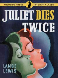 Juliet Dies Twice, by Lange Lewis (epub/Kindle/pdf)
