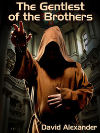 The Gentlest of the Brothers, by David Alexander (epub/Kindle/pdf)