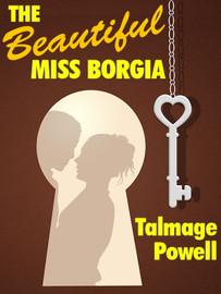 The Beautiful Miss Borgia, by Talmage Powell (epub/Kindle/pdf)