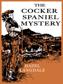 The Cocker Spaniel Mystery , by Hazel Langdale  (epub/Kindle/pdf)