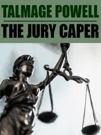 The Jury Caper, by Talmage Powell (epub/Kindle/pdf)