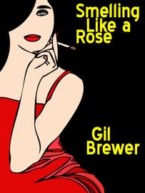 Smelling Like a Rose, by Gil Brewer (epub/Kindle/pdf)