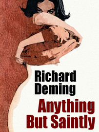 Anything But Saintly, by Richard Deming (epub/Kindle/pdf)