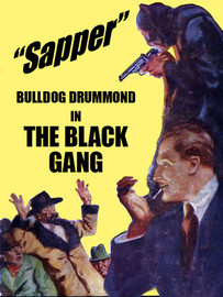 "The Black Gang (Bulldog Drummond #2), by ""Sapper"" (Cyril McNeile) (epub/Kindle/pdf)"