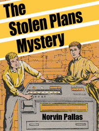 The Stolen Plans Mystery (Ted Wilford #7), by Norvin Pallas (epub/Kindle/pdf)