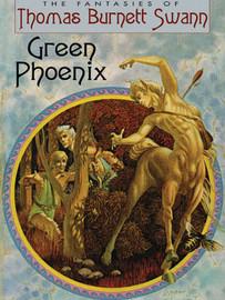 Green Phoenix, by Thomas Burnett Swann (epub/Kindle/pdf)