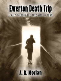 Ewerton Death Trip , by A.R. Morlan (epub/Kindle/pdf)