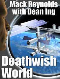 Deathwish World, by Mack Reynolds with Dean Ing (epub/Kindle/pdf)