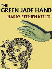 The Green Jade Hand, by Harry Stephen Keeler (epub/Kindle/pdf)