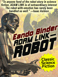 Adam Link—Robot, by Eando Binder (epub/Kindle/pdf)
