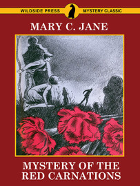 Mystery of the Red Carnations, by Mary C. Jane (epub/Kindle/pdf)