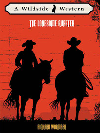The Lonesome Quarter, by Richard Wormser (epub/Kindle/pdf)