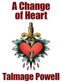 A Change of Heart, by Talmage Powell (epub/Kindle/pdf)