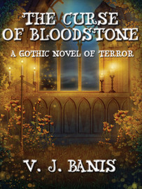 The Curse of Bloodstone, by V.J. Banis (epub/Kindle/pdf)