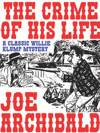 The Crime of His Life, by Joe Archibald (epub/Kindle/pdf)
