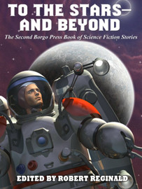 To the Stars—and Beyond! edited by Robert Reginald (epub/Kindle/pdf)