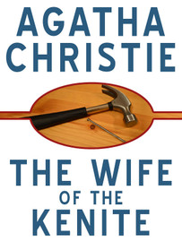 The Wife of the Kenite, by Agatha Christie (epub/Kindle/pdf)