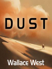 Dust, by Wallace West (epub/Kindle/pdf)