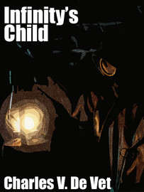 Infinity's Child, by Charles V. De Vet (epub/Kindle/pdf)