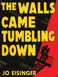 The Walls Came Tumbling Down , by Jo Eisinger  (epub/Kindle/pdf)
