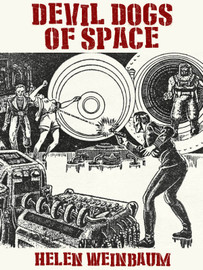 Devil Dogs of Space, by Helen Weinbaum (epub/Kindle/pdf)