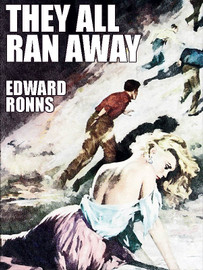 They All Ran Away, by Edward Ronns (epub/Kindle/pdf)