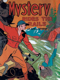 Mystery Rides the Rails, by Gilbert A. Lathrop (epub/Kindle/pdf)
