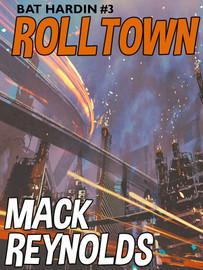 Rolltown, by Mack Reynolds (epub/Kindle/pdf)