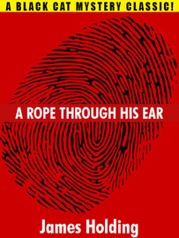 A Rope Through His Ear, by James Holding (epub/Kindle/pdf)
